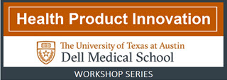 Health Product Innovation - Dell Medical School