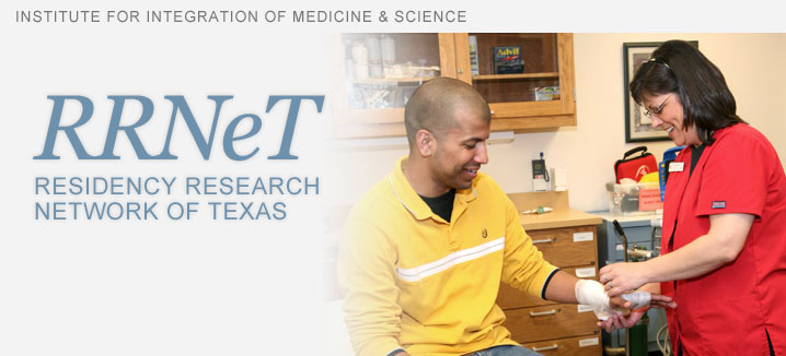 RRNet, Residency Research Network of Texas, Institute for Integration of Medicine and Science